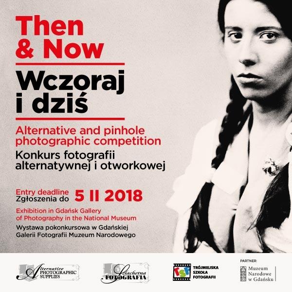 Then & Now 2018 konkurs fotograficzny